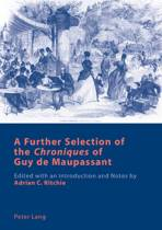 A Further Selection of the chroniques of Guy de Maupassant