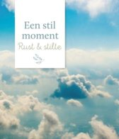 Een stil moment - Rust & stilte