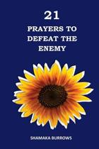21 Prayers to Defeat the Enemy