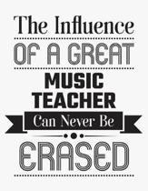 The Influence of a Great Music Teacher Can Never Be Erased