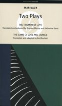 The Triumph of Love; the Game of Love and Chance
