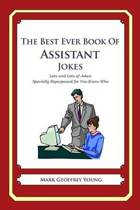 The Best Ever Book of Assistant Jokes