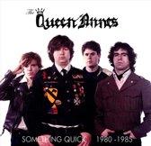Something Quick 1980-1985
