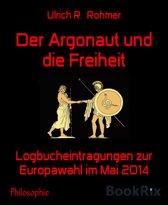 Der Argonaut und die Freiheit