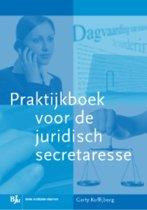 Praktijkboek voor de juridische secretaresse