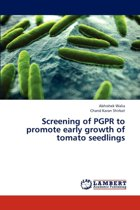 Screening of Pgpr to Promote Early Growth of Tomato Seedlings