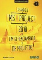 Usando o MS Project 2010 em gerenciamento de projetos