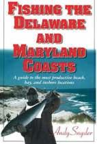 Fishing the Delaware & Maryland Coasts