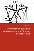 Simulation Du Suivi d'Un R�servoir En Production Par M�thodes E.M.