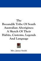 The Booandik Tribe of South Australian Aborigines