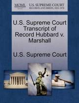 U.S. Supreme Court Transcript of Record Hubbard V. Marshall