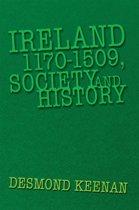 Ireland 1170-1509, Society and History