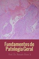 Fundamentos em patologia geral