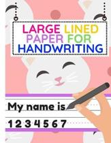 Large Lined Paper for Handwriting