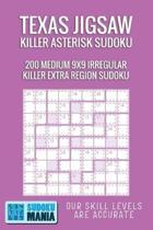 Texas Jigsaw Killer Asterisk Sudoku: 200 Medium 9x9 Irregular Killer Extra Region Sudoku