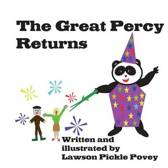 The Great Percy Returns.