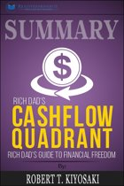 Summary of Rich Dad's Cashflow Quadrant: Guide to Financial Freedom by Robert T. Kiyosaki