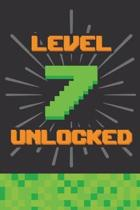 Level 7 Unlocked: Happy 7th Birthday 7 Years Old Gift For Gaming Boys & Girls