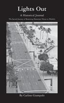 Lights Out - A Historical Journal - Restoring Hawaiian Values to Waikiki