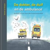 De dokter, de duif en de ambulance