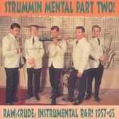 Strummin' Mental 2