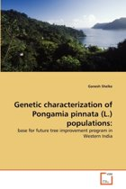 Genetic Characterization of Pongamia Pinnata (L.) Populations