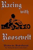 Racing with Roosevelt