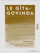 Le Gīta-Govinda - Pastorale de Jayadeva