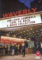 Fun Lovin' Criminals - Love Ya Back
