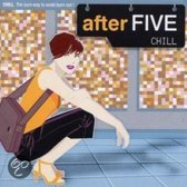 After Five: Chill
