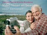 Video Filmen En Bewerken Voor Senioren