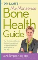 Dr. Lani's No-Nonsense Bone Health Guide