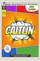 Superhero Caitlin