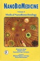 Nanobiomedicine Volume-5 (Medical Nanobiotechnology)