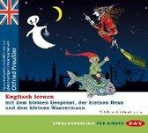 Englisch lernen mit dem kleinen Gespenst, der kleinen Hexe und dem kleinen Wassermann