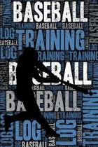 Baseball Training Log and Diary