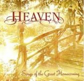 Heaven: Songs Of The Great Homecoming