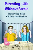 Parenting - Life Without Parole