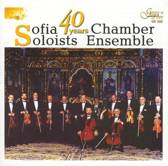 Sofia Soloists Chamber Ensemble: 40 Years