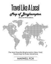 Travel Like a Local - Map of Binghampton (Black and White Edition)