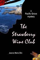 The Strawberry Wine Club