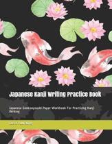 Japanese Kanji Writing Practice Book
