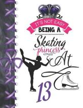 It's Not Easy Being A Skating Princess At 13