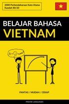 Belajar Bahasa Vietnam - Pantas / Mudah / Cekap