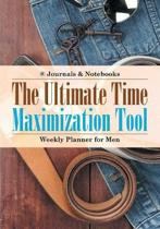 The Ultimate Time Maximization Tool - Weekly Planner for Men