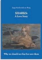 Sharks: A Love Story