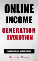 Online Income Generation Evolution