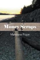 Money Scraps