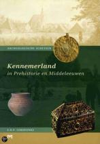 Kennemerland In Prehistorie En Middeleeuwen