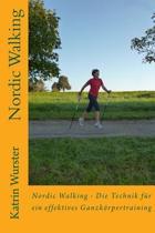 Nordic Walking - Die Technik F r Ein Effektives Ganzk rpertraining